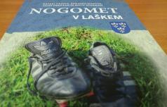 Skoraj sto let nogometa v Laškem tudi v knjigi
