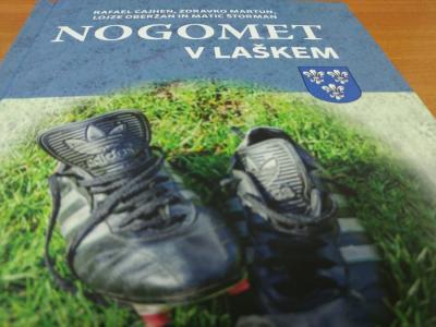 Knjiga Nogomet v Laškem opisuje zgodovino ter prigode nogometa in nogometašev. (Foto: Štajerski val)